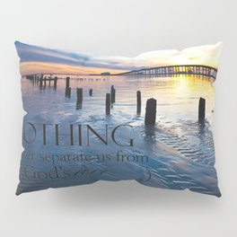 Nothing Can Separate Us Pillow Sham