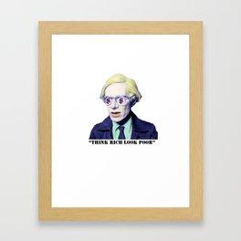 """Think Rich, Look Poor"" Framed Art Print"