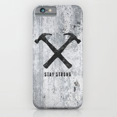 Stay Strong Slim Case iPhone 6