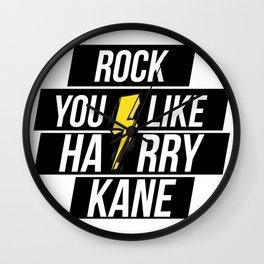 ROCK YOU LIKE HARRY KANE Wall Clock