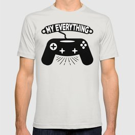 My everything T-shirt