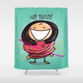 Hug Yourself #happywoman Shower Curtain
