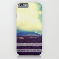 Never Leave the Past Behind iPhone 6s Slim Case