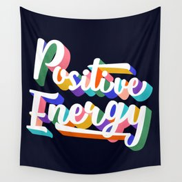 Positive Energy- typography Wall Tapestry