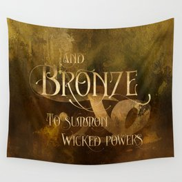 And BRONZE to summon wicked powers. Shadowhunter Children's Rhyme. Wall Tapestry