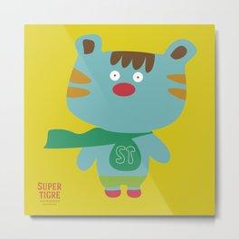 """""""Super Tigre"""" Metal Print"""