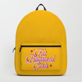 Fat Bottomed Girls Backpack