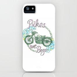 Bikes not Boys iPhone Case