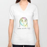 i woke up like this V-neck T-shirts featuring I Woke Up Like This by mariorigami