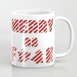 Merry as F**K Coffee Mug