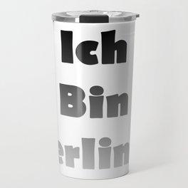 Ich Bin Berliner I am Berlin - Black Fade Travel Mug
