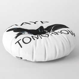 """Maybe Tomorrow"" Floor Pillow"
