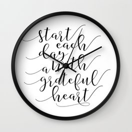 Start Each Day With A Grateful Heart, Printable Art.Office Decor,Bedroom Art, Quote Prints Wall Clock