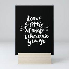 Leave a Little Sparkle Wherever You Go black-white contemporary typography poster home wall decor Mini Art Print