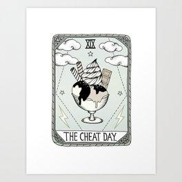 The Cheat Day Art Print