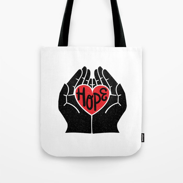 Hold hope in your heart Tote Bag