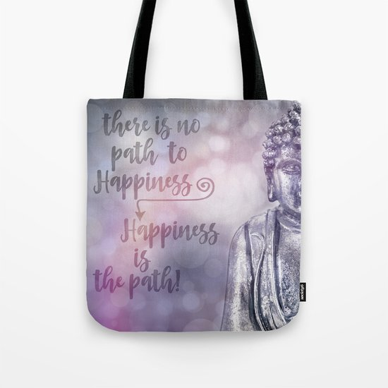 Buddha Path to Happiness   inspirational Typography Tote Bag