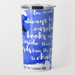 WORDS HAVE THE POWER TO CHANGE US | CASSANDRA CLARE Travel Mug