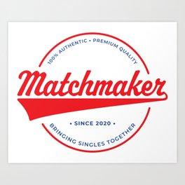 Matchmaker Emblem Art Print