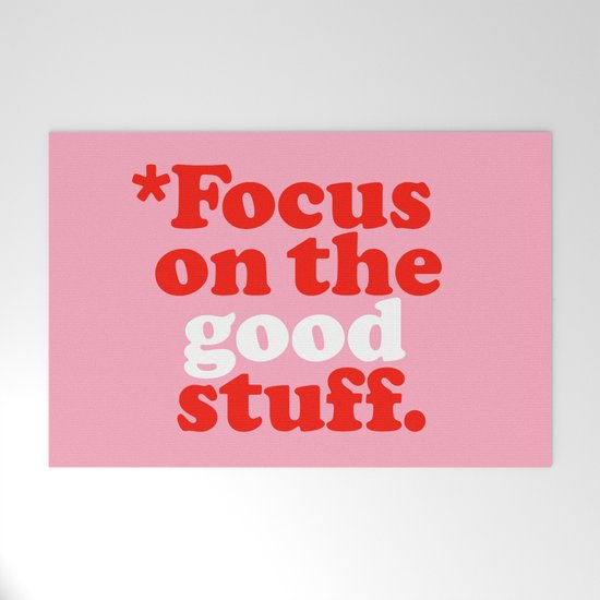 Focus On The Good Stuff. by theloveshop