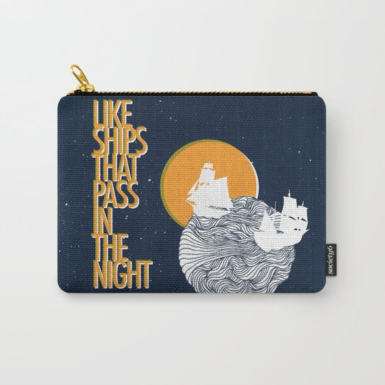 Like ships that pass in the night Carry-All Pouch