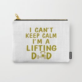 I'M A LIFTING DAD Carry-All Pouch