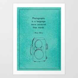 Photography Quote and Twin Lens Camera Art Print