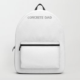 CONCRETE DAD Novelty Perfect Gift For Father's Day Backpack