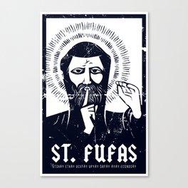 St. Fufas Canvas Print