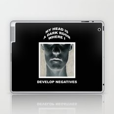 My head is a dark room, where I develop negatives. Laptop & iPad Skin