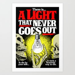 There is a Light Art Print