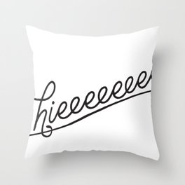 Hieeee Throw Pillow