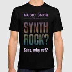 Synth Rock — Music Snob Tip #069 Mens Fitted Tee Black MEDIUM
