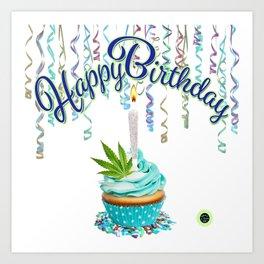 Happy Birthday Cannabis Cupcake Art Print