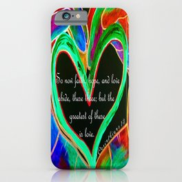 The Greatest of These is Love iPhone Case