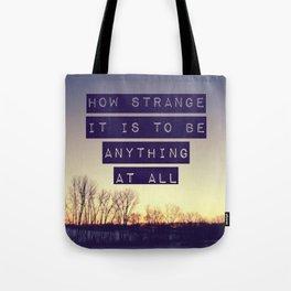 How Strange Tote Bag