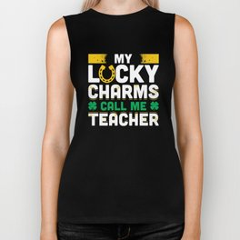 My Lucky Charms Call Me Teacher St Patricks Day 2018 Biker Tank