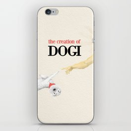 The Creation of Dogi iPhone Skin