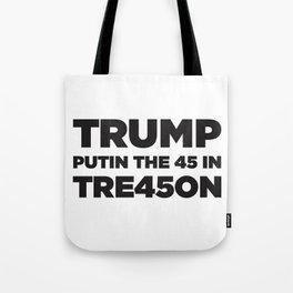 TRUMP TREASON Tote Bag
