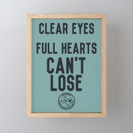 Clear Eyes Full Hearts Framed Mini Art Print