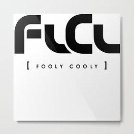 FLCL - Fooly Cooly Metal Print