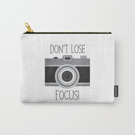 Don't Lose Focus! Carry-All Pouch