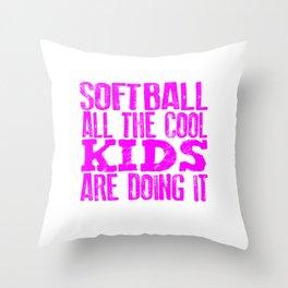 Softball Player Gifts Solftball All the Cool Kids Doing It Softball Throw Pillow