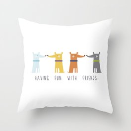 Having fun with Friends Throw Pillow