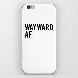 Wayward. AF. (white) iPhone Skin