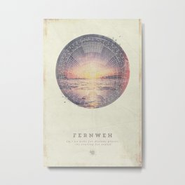 Fernweh Vol 5 Metal Print