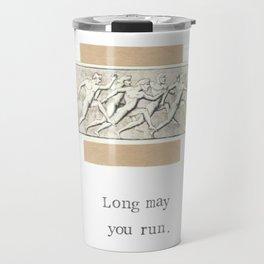Long May You Run Travel Mug