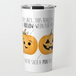 You're Such A Pun-Kin! Travel Mug