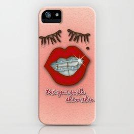 Shiny Braces, Red Lips, Mole, and Thick Eyelashes iPhone Case