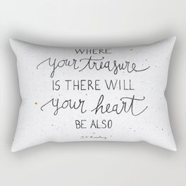 Where your treasure is, there will your heart be also Rectangular Pillow